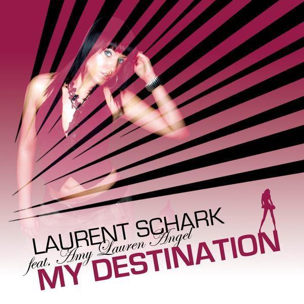 :: Laurent Schark - My Destination :: Remixes Mydestination